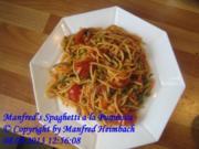 Nudeln – Manfred's Spaghetti a'la Puttanesca - Rezept