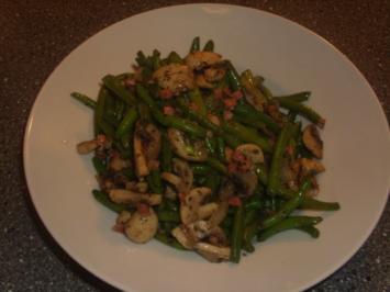 Grüne Bohnen mit Speck und Champignons - Rezept