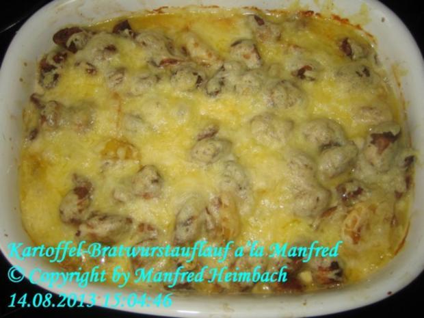 Aufgelaufenes - Kartoffel-Bratwurstauflauf a'la Manfred - Rezept - Bild Nr. 2