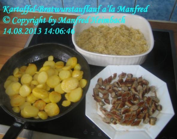 Aufgelaufenes - Kartoffel-Bratwurstauflauf a'la Manfred - Rezept - Bild Nr. 5