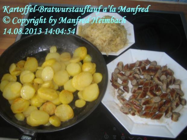 Aufgelaufenes - Kartoffel-Bratwurstauflauf a'la Manfred - Rezept - Bild Nr. 6