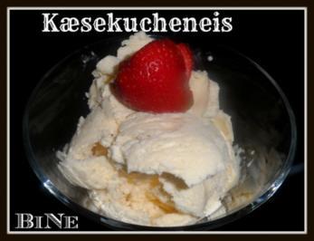 BiNe` S KÆSEKUCHENEIS - Rezept