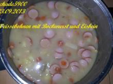 Suppen und Eintöpfe: Weisse - Bohnen mit Bockwurst und Eisbein - Rezept