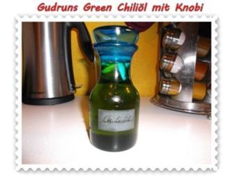 Öl: Green Chiliöl mit Knoblauch - Rezept