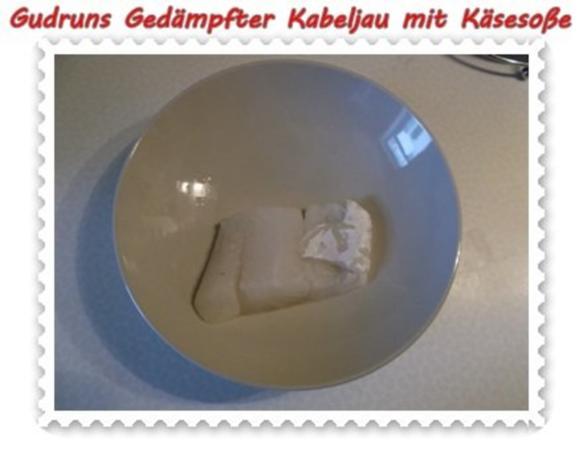 Fisch: Gedämpfter Kabeljau mit Käsesoße - Rezept - Bild Nr. 6