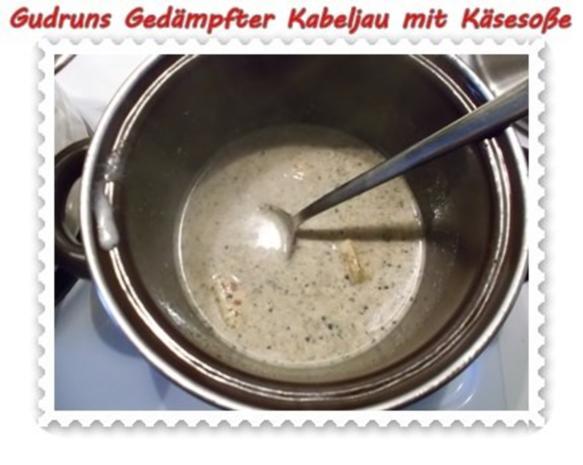 Fisch: Gedämpfter Kabeljau mit Käsesoße - Rezept - Bild Nr. 10