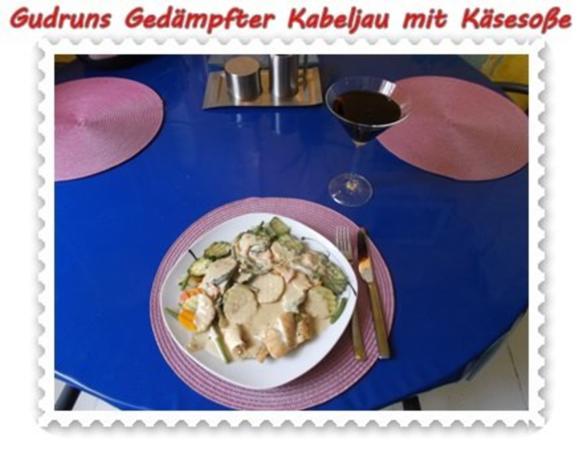Fisch: Gedämpfter Kabeljau mit Käsesoße - Rezept - Bild Nr. 13
