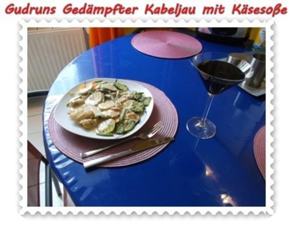 Fisch: Gedämpfter Kabeljau mit Käsesoße - Rezept - Bild Nr. 14