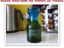 Öl: Green Chiliöl mit Kräutern der Provence - Rezept