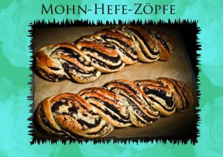 Mohn- Hefezopf - Rezept