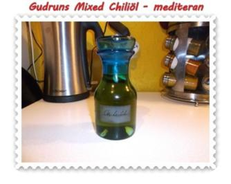 Öl: Mixed Chiliöl - mediteran - Rezept