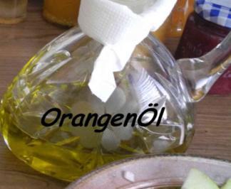 Vorräte : Orangen - Öl  selbstgemacht - Rezept