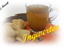 Sisserl's ~ Ingwertee - Rezept