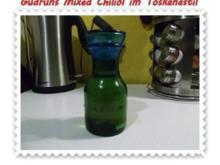 Öl: Mixed Chiliöl im Toskanastil - Rezept