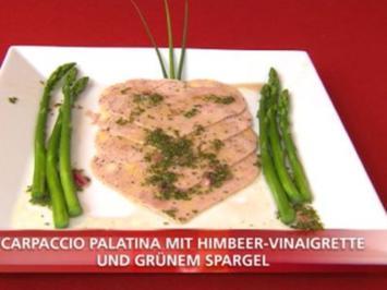 Carpaccio Palatina mit Himbeer-Vinaigrette und grünem Spargel, dazu Ciabatta-Oliven-Brot - Rezept
