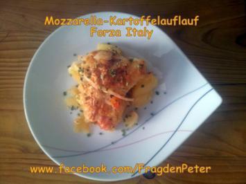 Mozzarella-Kartoffelauflauf Forza Italy - Rezept