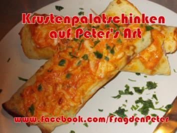 Krustenpalatschinken auf Peter's Art - Rezept