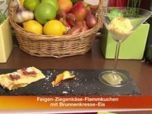 Flambierter Feigen-Ziegenkäse-Flammkuchen mit Brunnenkresseeis - Rezept
