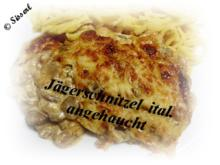 Jägerschnitzel ital. angehaucht - Rezept