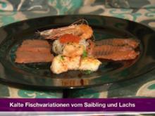 Kalte Fischvariationen von Kabeljau, Saibling und Lachs (Larissa Marolt) - Rezept