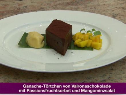 Ganache-Törtchen mit Passionsfruchtsorbet und Mangominzsalat (Michael Wendler) - Rezept