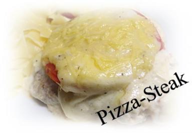 Sisserl'~ * Pizza-Steaks * ( aus der Lende ) - Rezept