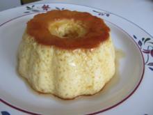 Flan  - Karamellpudding - Rezept