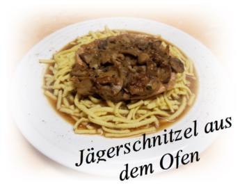 Rezept: Sisserl's ~ Jägerschnitzel aus dem Ofen