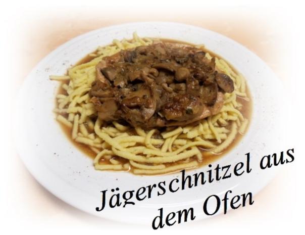 Sisserl's ~ Jägerschnitzel aus dem Ofen - Rezept