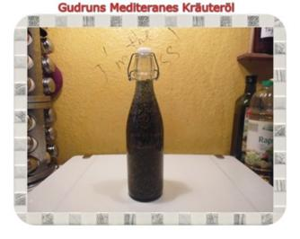 Öl: Mediteranes Kräuteröl - Rezept