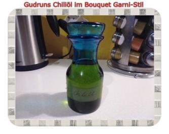 Öl: Chiliöl im Bouquet Garni-Stil - Rezept