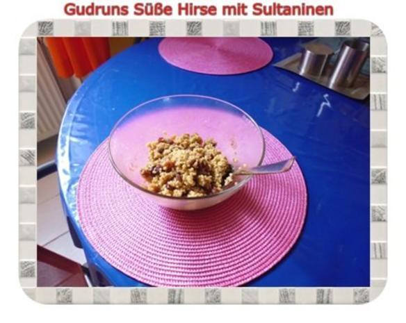 Frühstück: Süße Hirse mit Sultaninen - Rezept - Bild Nr. 7
