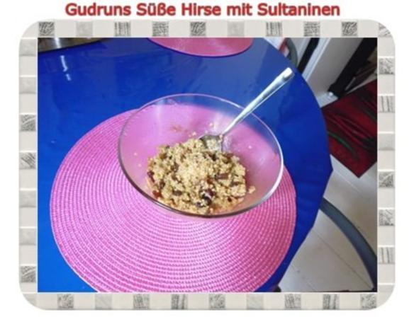 Frühstück: Süße Hirse mit Sultaninen - Rezept - Bild Nr. 8