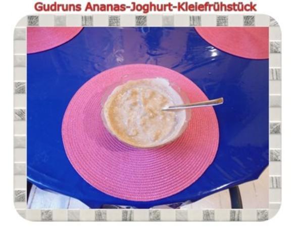 Frühstück: Ananas-Joghurt-Kleiefrühstück - Rezept - Bild Nr. 6