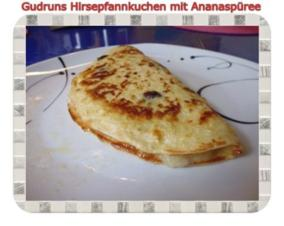 Kuchen: Hirsepfannkuchen mit Ananaspüree - Rezept