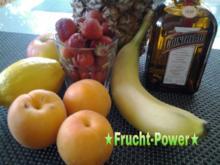 ★Frucht-Power★ - Rezept