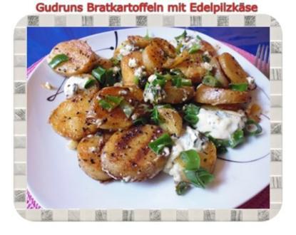 Kartoffeln: Bratkartoffeln mit Edelpilzkäse - Rezept