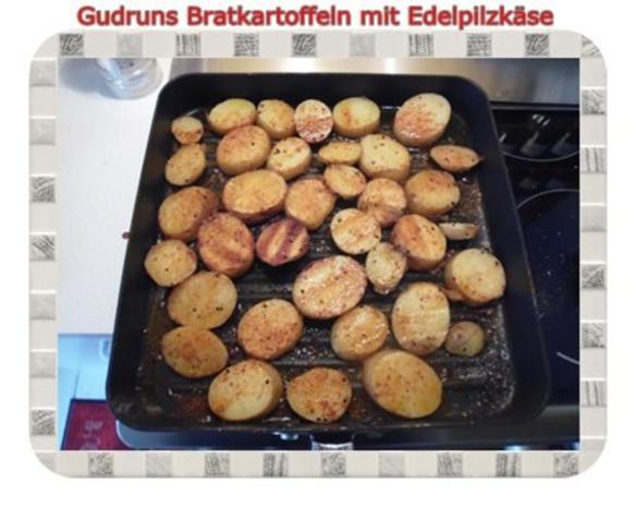 Kartoffeln: Bratkartoffeln mit Edelpilzkäse - Rezept - Bild Nr. 6