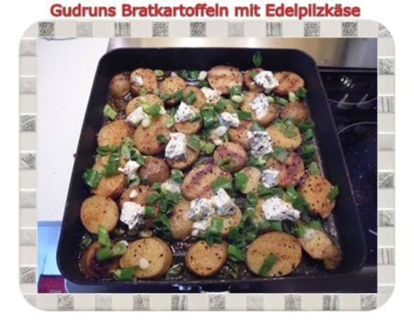 Kartoffeln: Bratkartoffeln mit Edelpilzkäse - Rezept - Bild Nr. 7