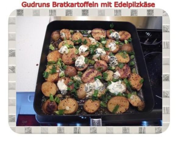 Kartoffeln: Bratkartoffeln mit Edelpilzkäse - Rezept - Bild Nr. 8