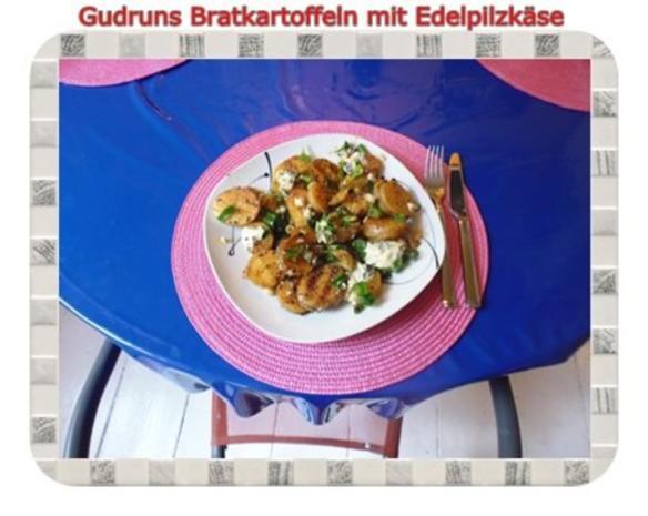 Kartoffeln: Bratkartoffeln mit Edelpilzkäse - Rezept - Bild Nr. 9