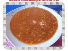 Suppe: Reisnudelsuppe im Mexican Style - Rezept