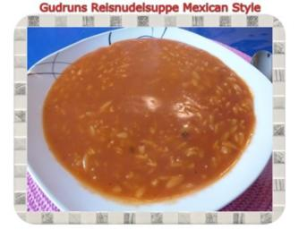 Suppe: Reisnudelsuppe im Mexican Style - Rezept