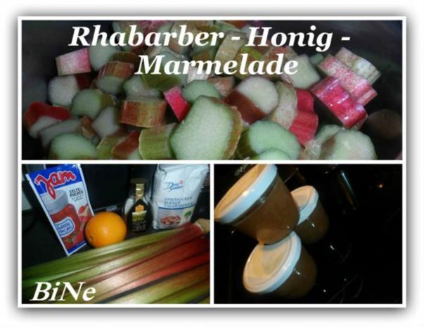 BiNe` S RHABARBER - HONIG - MARMELADE - Rezept
