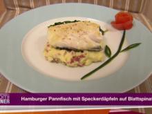 Hamburger Pannfisch mit Speckerdäpfeln auf Blattspinat (Iris Mareike Steen) - Rezept