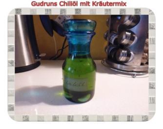 Öl: Chiliöl mit Kräutermix - Rezept