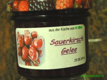 M+G:  SAUERKIRSCH - GELEE - Rezept