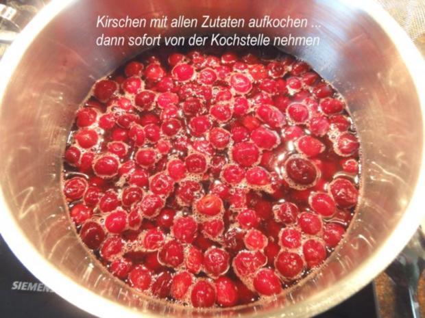 Einkochen:   SAUERKIRSCHEN - Rezept - Bild Nr. 4
