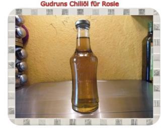 Öl: Chiliöl für Rosie - Rezept
