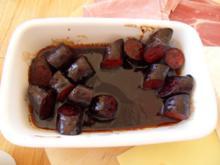 Tapas: Chorizo in Rotweintunke. - Rezept